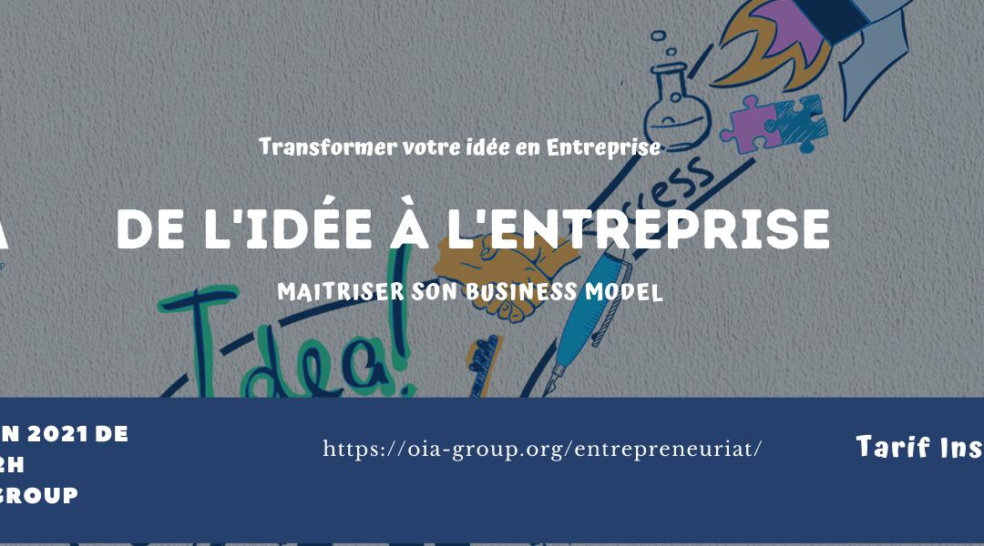 De l'idée à l'Entreprise : Maitriser son Business Model
